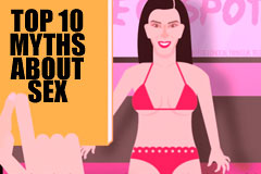 Top 10 myths about sex